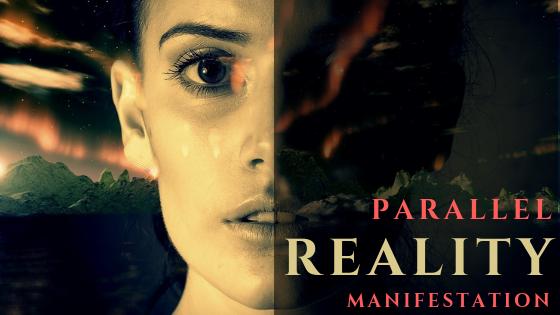 parallel-reality-manifestation