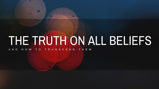 the-truth-on-all-beliefs