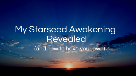 my-starseed-awakening-revealed