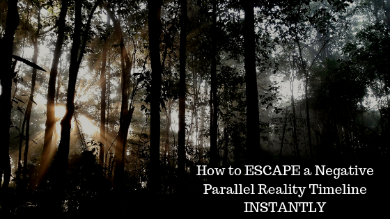How-to-ESCAPE-a-Negative-Parallel-Reality-Timeline-INSTANTLY