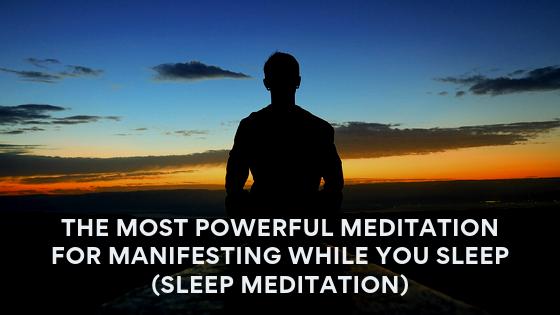 The-Most-Powerful-Meditation-for-Manifesting-While-You-Sleep-Sleep-Meditation