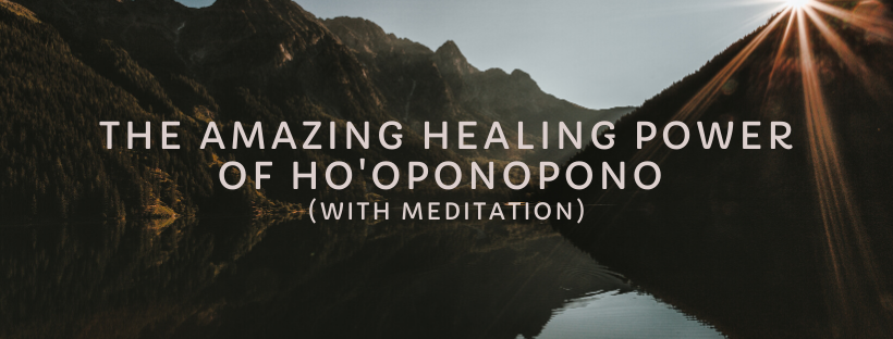 The-Amazing-Healing-Power-of-Hooponopono-with-meditation