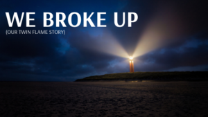 we broke up. (our twin flame story) - Aaron Doughty