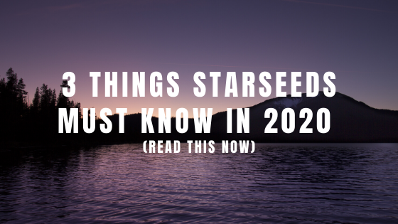 3-Things-Starseeds-MUST-know-in-2020-READ-THIS-NOW