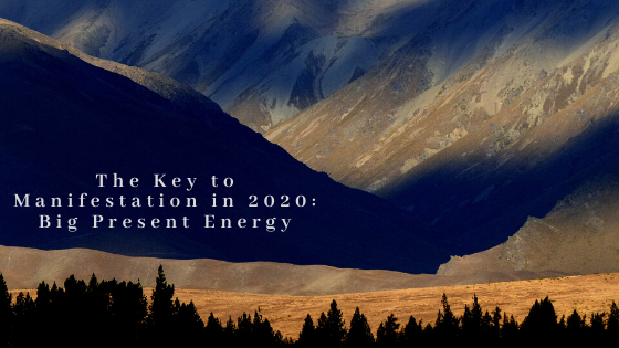 The-Key-to-Manifestation-in-2020_-Big-Present-Energy