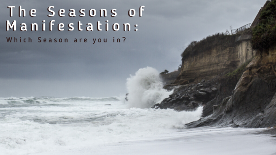 The-Seasons-of-Manifestation_-Which-Season-are-you-in