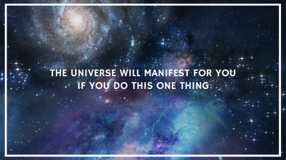 The-Universe-will-Manifest-FOR-You-if-you-do-this-ONE-thing