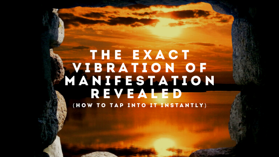 The-EXACT-Vibration-of-Manifestation-REVEALED-how-to-tap-into-it-INSTANTLY