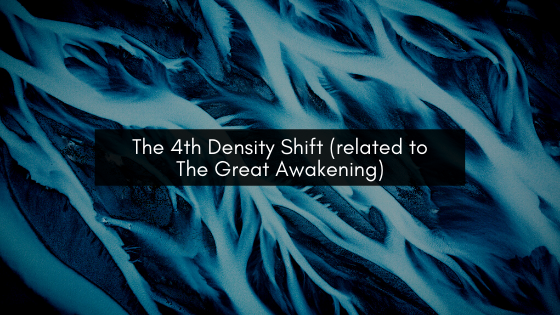 The-4th-Density-Shift-related-to-The-Great-Awakening