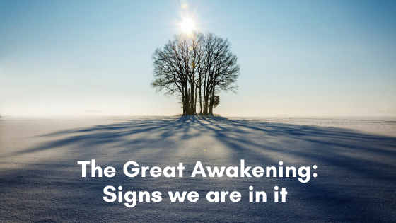 The-Great-Awakening_-Signs-we-are-in-it-and-Resources-to-look-into