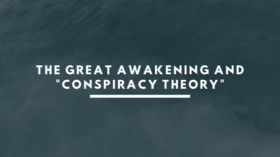 The-Great-Awakening-and-_conspiracy-theory