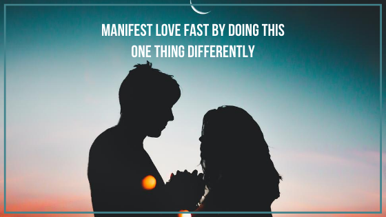 Manifest-Love-FAST-by-doing-this-one-thing-differently