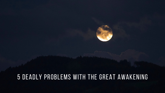 5-DEADLY-problems-with-The-Great-Awakening