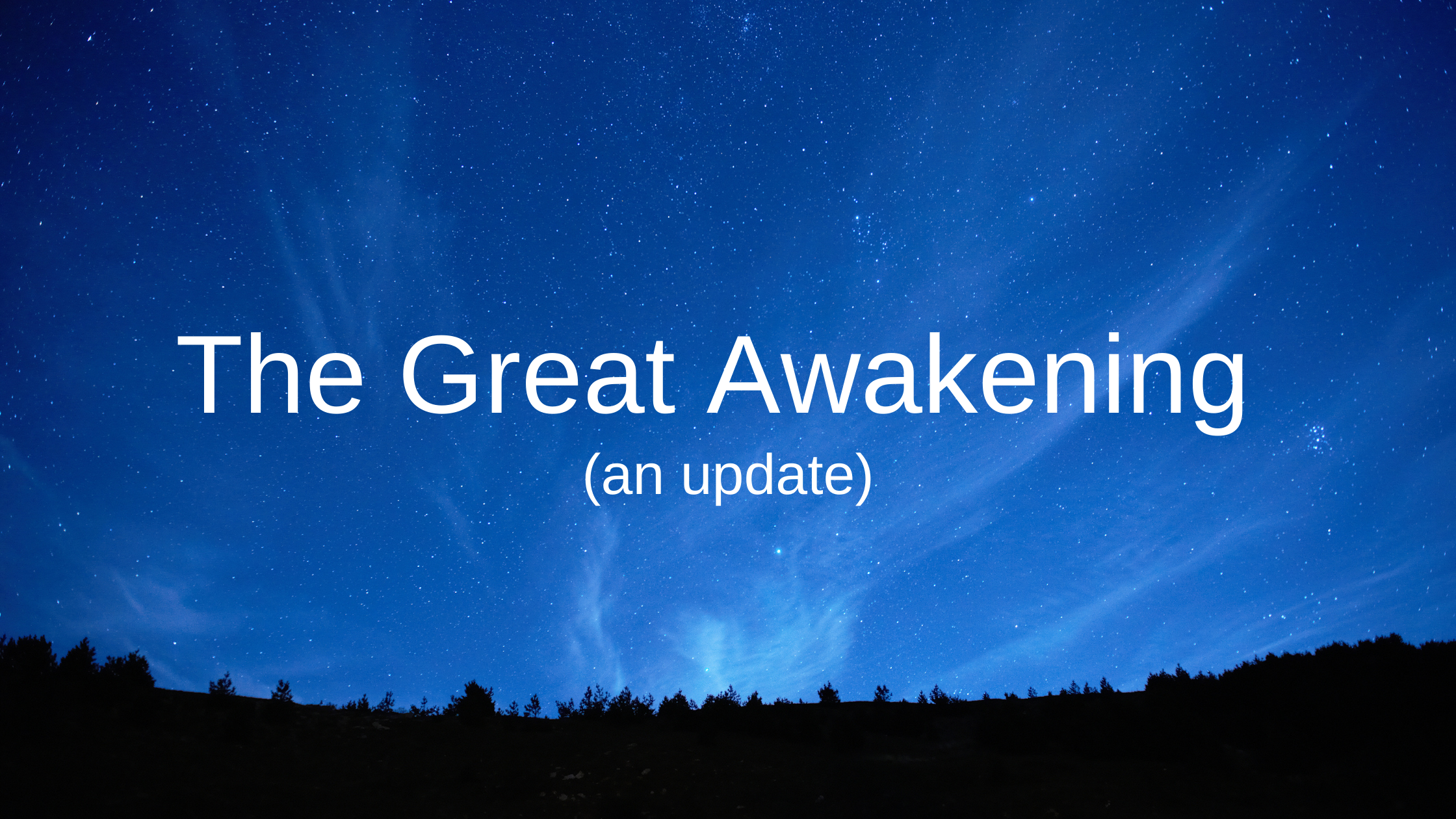 The-Great-Awakening-an-update