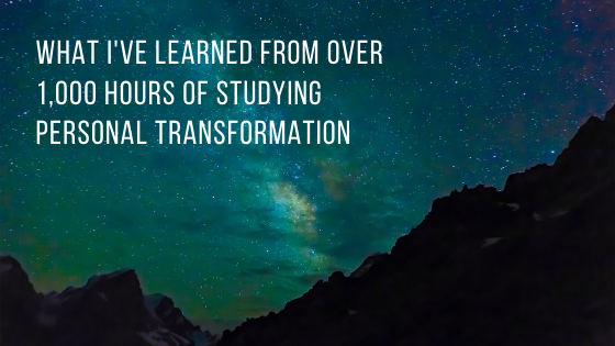 What-Ive-Learned-from-over-1000-hours-of-Studying-Personal-Transformation