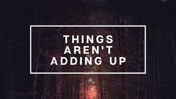 things-arent-adding-up