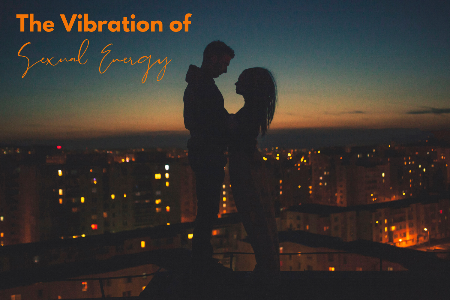 The-Vibration-of-Sexual-Energy